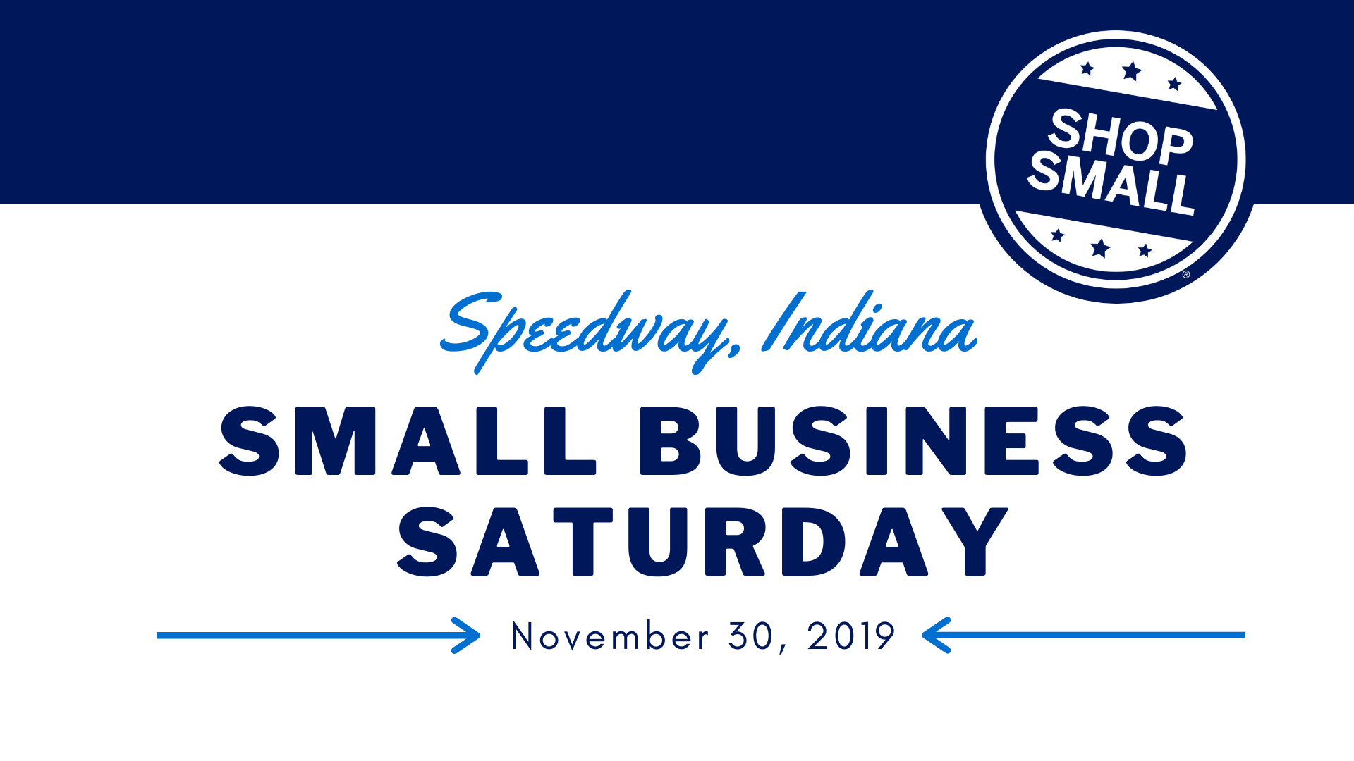 Speedway Small Business Saturday 2019
